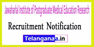 Jawaharlal Institute of Postgraduate Medical Education Research JIPMER Recruitment Notification 2017