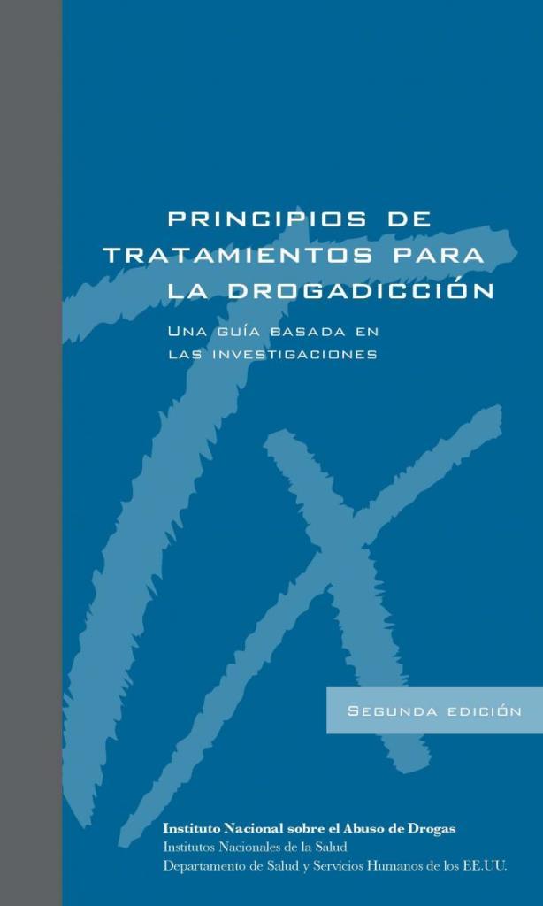 Principios de tratamientos para la drogadicción: Una guía basada en las investigaciones