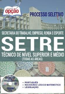 Apostila Concurso Setre BA 2016 - Secretaria do Trabalho BA processo seletivo Governo-Bahia.