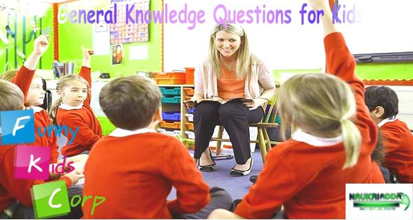 gk questions for class 1 to 8 with answers