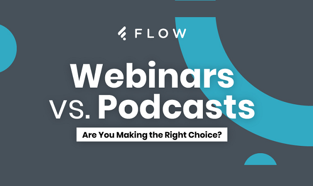 Webinar vs. Podcast: what would you choose?