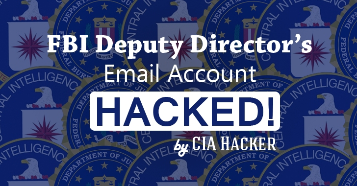 FBI Deputy Director's Email Hacked by Teenager Who Hacked CIA Chief