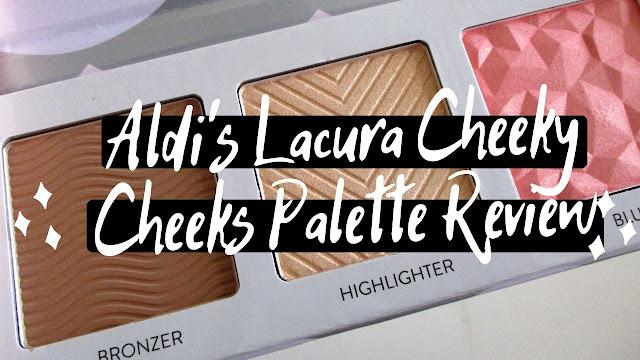 Aldi's Lacura Cheeky Cheeks Palette Review