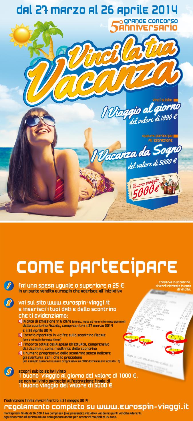 Logo Nuovissimo concorso ''Eurospin'': vinci la tua vacanza, un viaggio al giorno e un super viaggio finale!