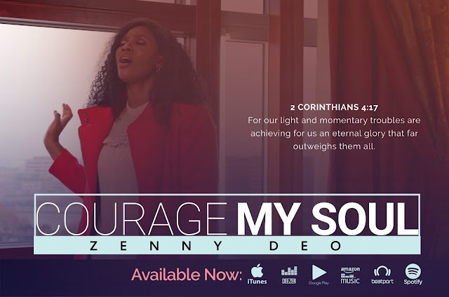 "Zenny DEO – ""Courage My Soul"" (Official Video) 