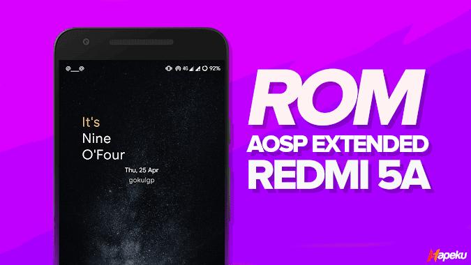 ROM AOSP Extended ( AEX ) Xiaomi Redmi 5A