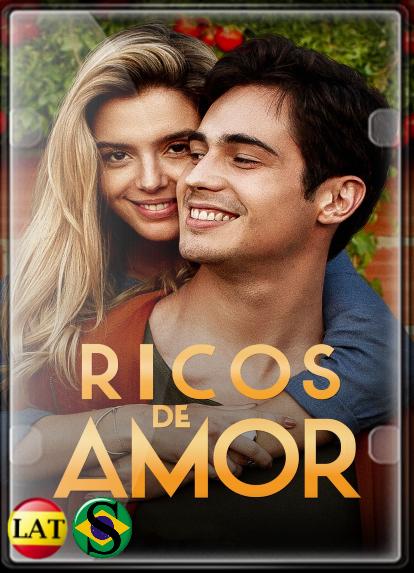 Ricos de Amor (2020) WEB-DL 720P LATINO/PORTUGUÉS