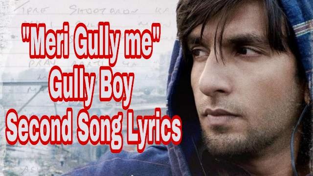 Mere Gully mein song lyrics