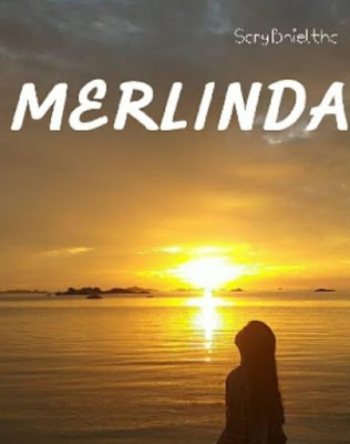 Novel Merlinda Karya Sary Bhieltha Full Episode