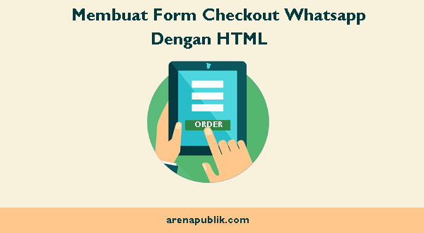 Form Checkout Whatsapp Dengan HTML