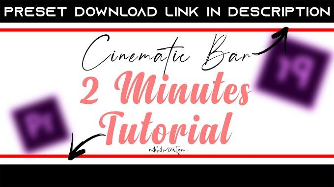 Cinematic Bars | 2 minutes Video Editing Series #1 | Dj Nikhil Martyn