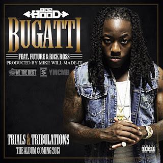 Ace Hood - Bugatti ft. Future x Rick Ross