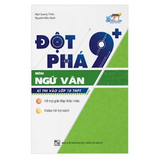 Đột Phá 9+ Kì Thi Vào Lớp 10 THPT Môn Ngữ Văn ebook PDF-EPUB-AWZ3-PRC-MOBI