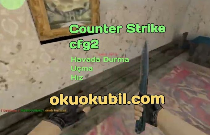 Counter Strike 1.6  Uçma + Havada Durma + Hız, Cfgv2 Hileli İndir Yeni