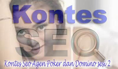 Kontes Seo Agen Poker dan Domino sesi 2