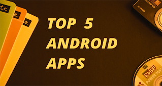 Top 5 Android Apps For Students