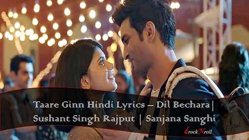 Taare-Ginn-Hindi-Lyrics-Dil-Bechara