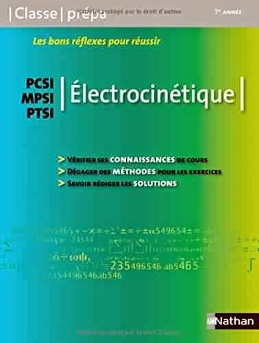 Livre : Electrocinétique Class prépa Tout le cours MPSI PCSI PTSI