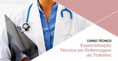 Curso Técnico - Especialização Técnica em Enfermagem do Trabalho