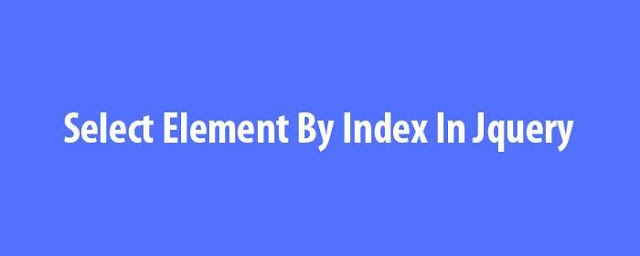 Select Element By Index In Jquery