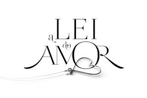 """Trilha Sonora de """"A Lei do Amor"""""""