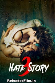 Hate Story 3 Full Movie Download 720p