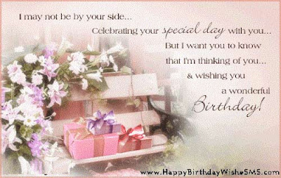 Happy Birthday wishes quotes for husband: i may not be by your side.