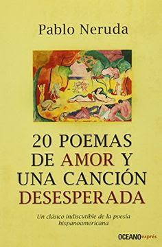 20 poemas de amor y una canción desesperada