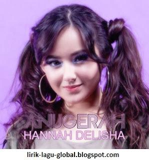 Lirik Lagu Hannah Delisha - Anugerah