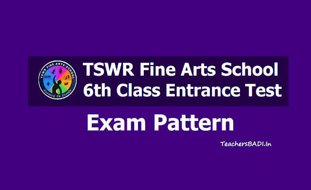 TSWR Fine Arts School 6th Class Entrance Exam Pattern 2019 for Written Exam, Skill Test