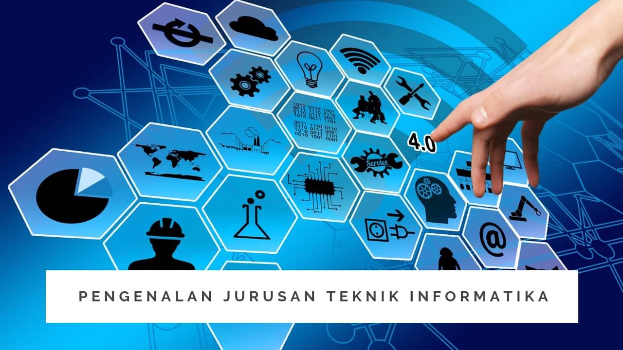 Pengenalan Jurusan Teknik Informatika