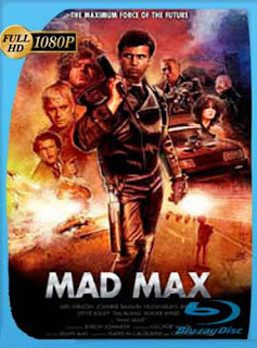 Mad Max 1 1979 HD [1080p] Latino [GoogleDrive] DizonHD