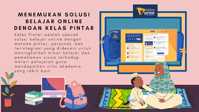 Kelas Pintar Solusi Belajar Online