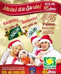 Promoção ACILPA Lençóis Paulista Natal 2018 da Sorte - 445 Prêmios Para Você