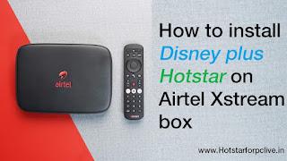 Hotstar on Airtel Xstream box