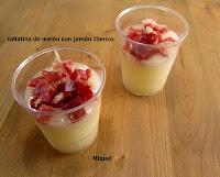 Gelatina de melón con jamón: