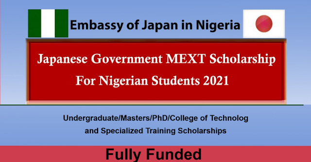 Fully Funded Japanese Government (MEXT) Scholarship 2021 for young Nigerian Teacher Training Students