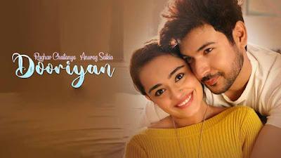 Dooriyan Song Raghav Chaitanya & Anurag Saikia LyricsTUNEFUL