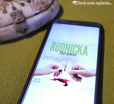 "Olga Rudnicka ""Zbyt piękne"""