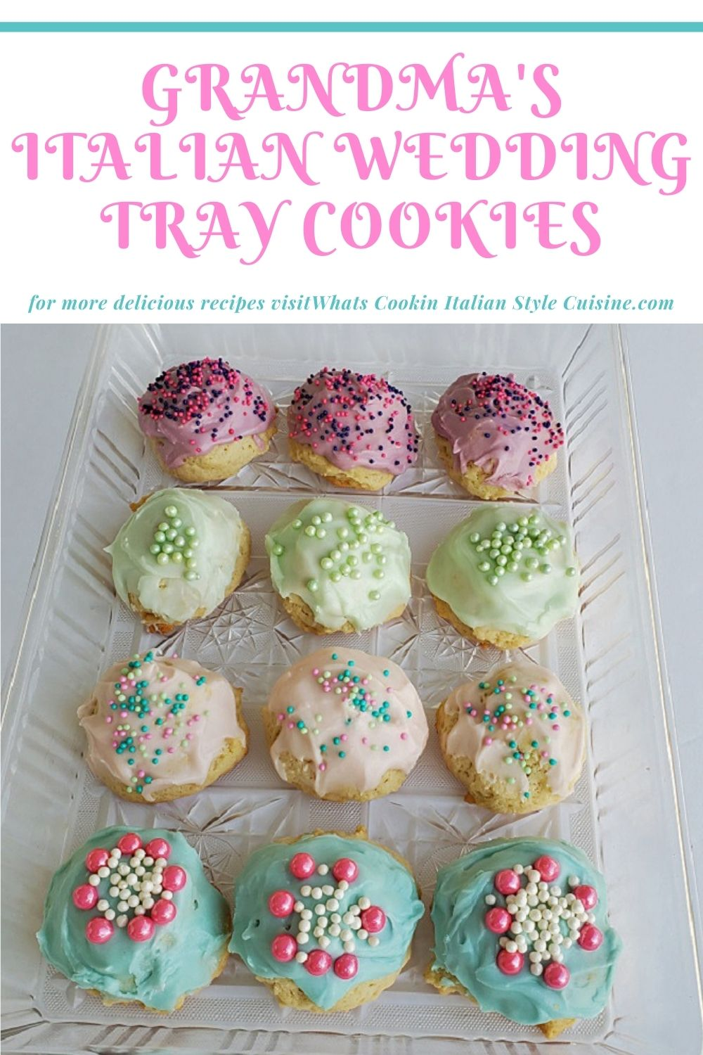 this is a pin for later how to make soft Italian cookies usually found at Italian weddings on a tray