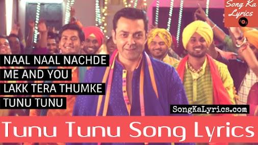 Tunu Tunu Lyrics Jyotica Tangri & Alamgir Khan Bobby Deol Kriti Kharbanda https://www.songkalyrics.com...