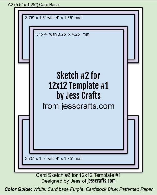 Card Sketch 2 for 12x12 Paper Cutting Template #1 by Jess Crafts