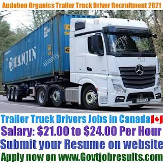 Audobon Organics Trailer Truck Driver Recruitment 2021-22