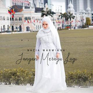 Nazia Marwiana - Jangan Merayu Lagi MP3