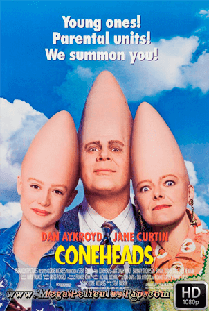 Los Coneheads [1080p] [Latino-Ingles] [MEGA]