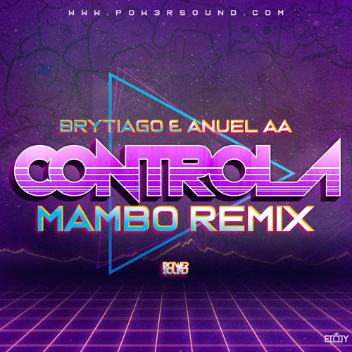 https://www.pow3rsound.com/2019/03/brytiago-anuel-aa-controla-mambo-remix.html