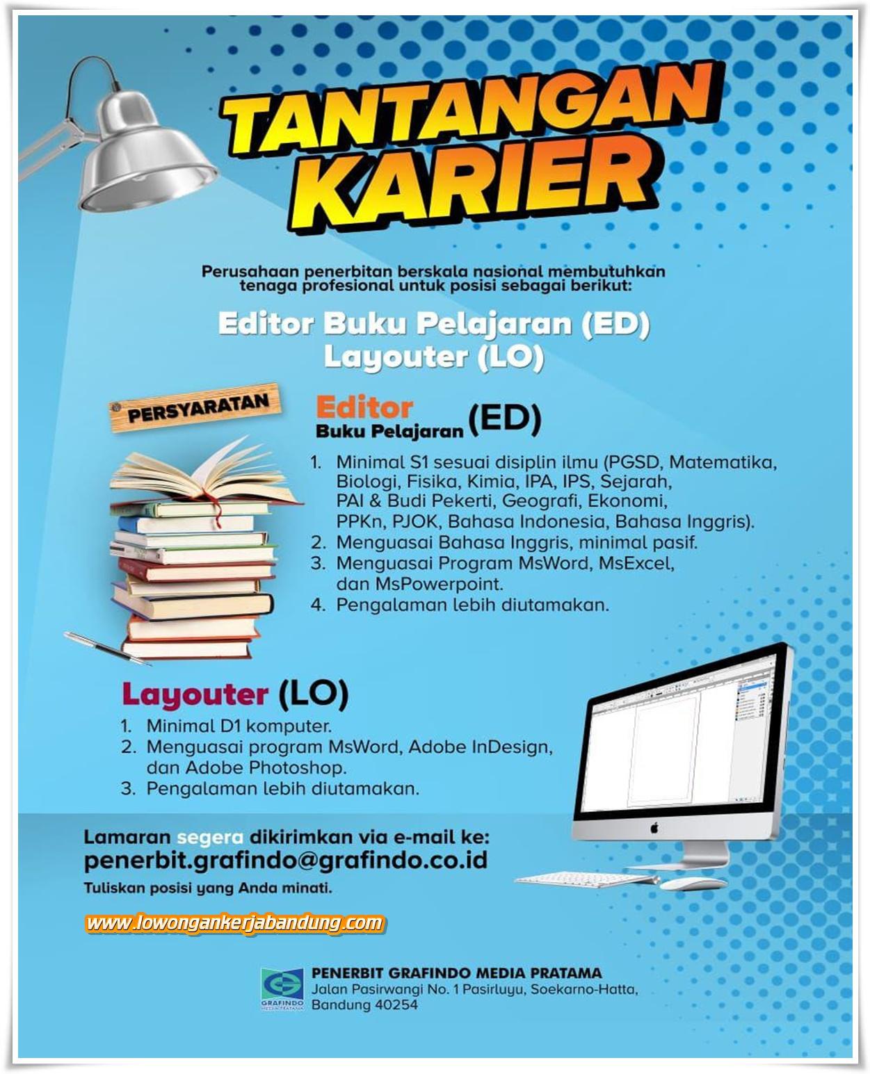 Lowongan Kerja Editor Layouter Penerbit Grafindo Bandung