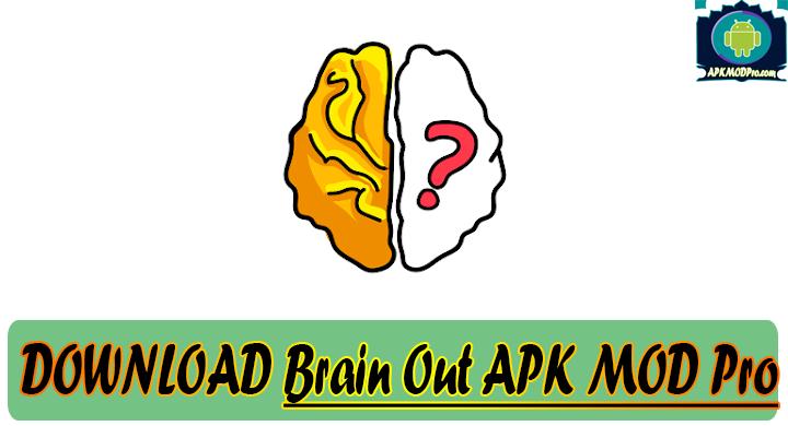 Brain Out MOD APK v.1.0.8 Apk Mod Pro Terbaru 2020