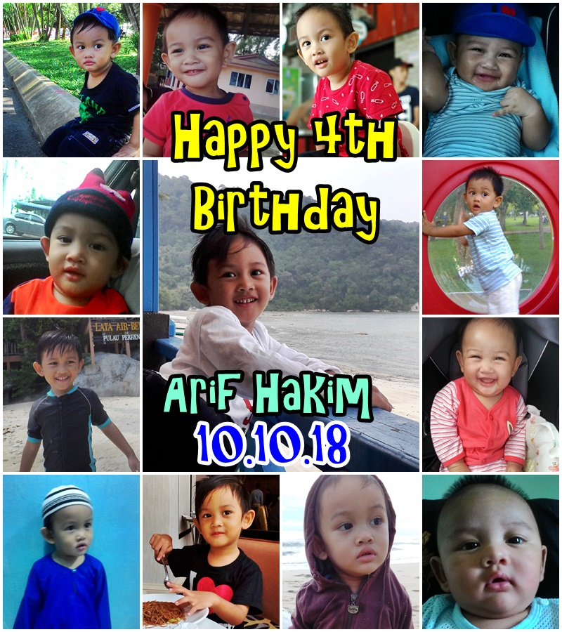 Happy 4th Birthday Arif Hakim