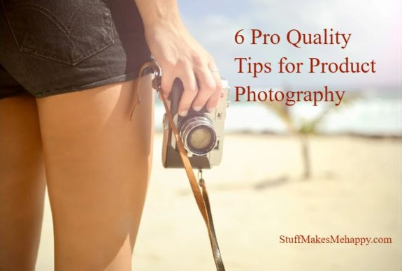 6 Pro Quality Tips for Product Photography
